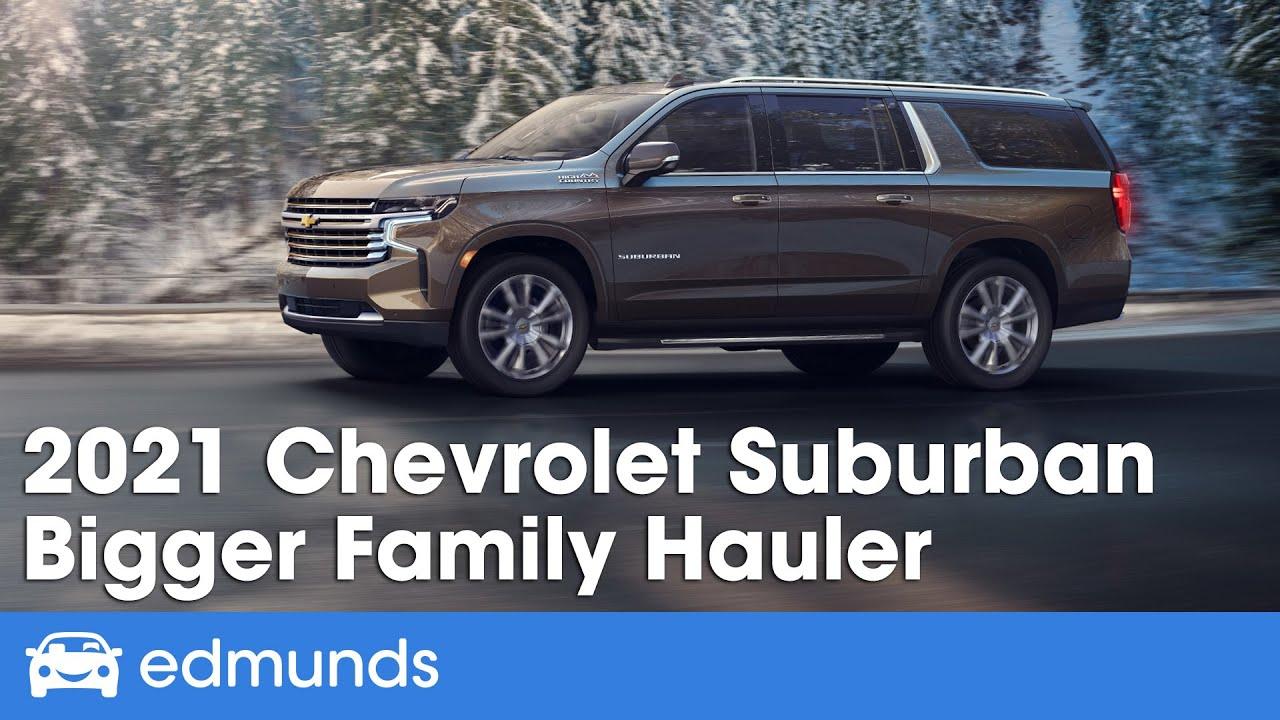 2021 Chevrolet Suburban Prices, Reviews, And Pictures | Edmunds What Does A 2021 Chevy Suburban Cost