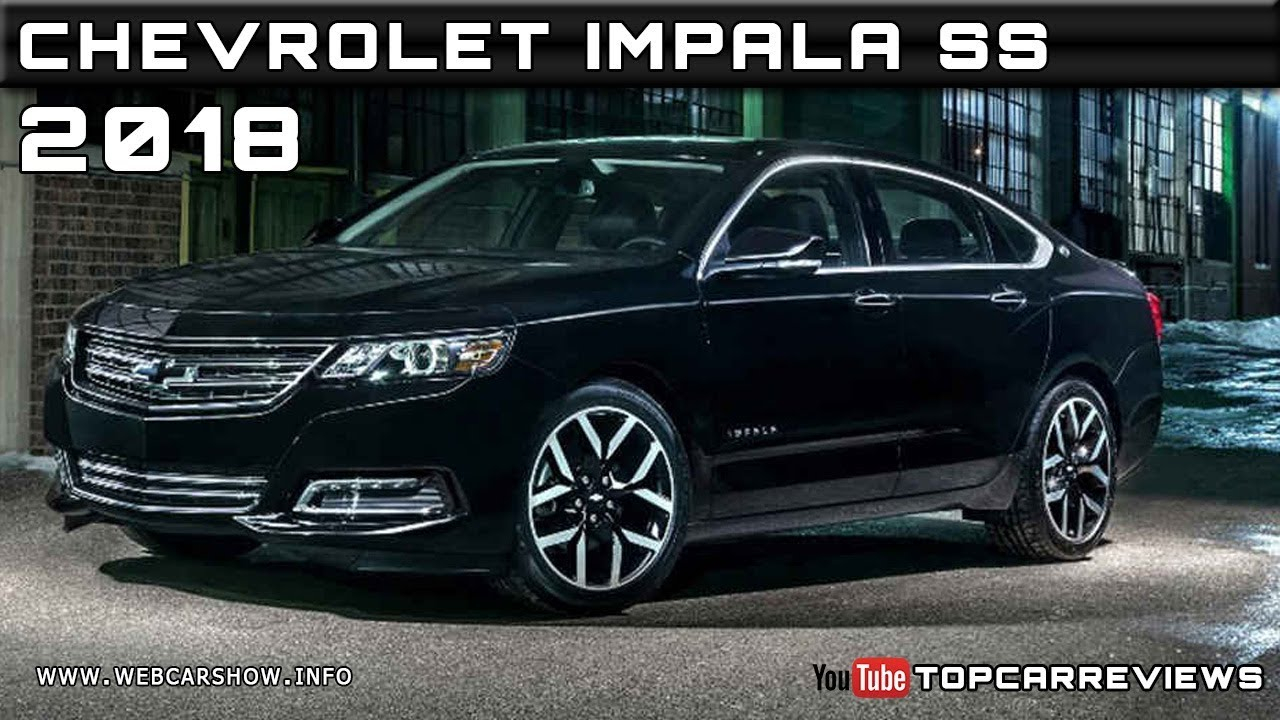 2018 Chevrolet Impala Ss Review Rendered Price Specs Release Date 2022 Chevy Impala Premier Review, Tire Size, Price